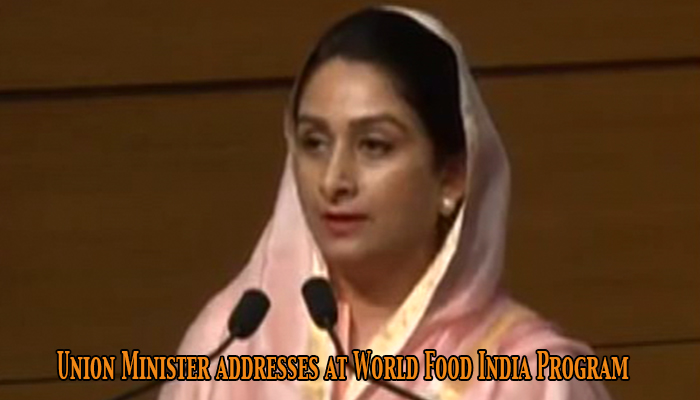 Union Minister Harsimrat Kaur Badal, addresses at World Food India Program