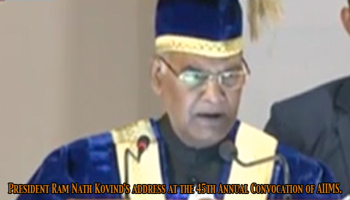 President Ram Nath Kovind's address at the 45th Annual Convocation of AIIMS