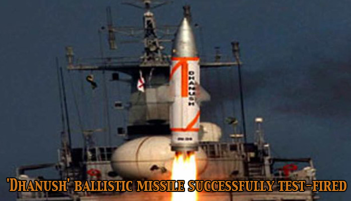 'Dhanush' ballistic missile successfully test fired